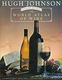 The World Atlas of Wine, Hugh Johnson, 0671886746