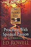Preaching with Spiritual Passion, David L. Goetz, 1556619707