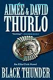 Black Thunder, Aimée Thurlo and David Thurlo, 0765324547