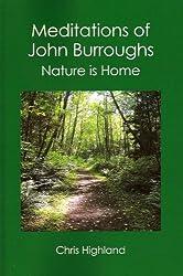 Meditations of John Burroughs (Highland Meditations Book 6)