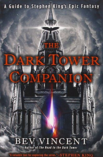 The Dark Tower Companion: A Guide to Stephen King's Epic Fantasy PDF
