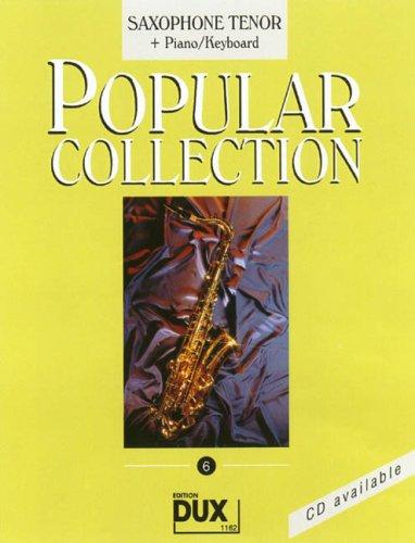 Popular Collection 6 Tenorsaxophon und Klavier