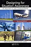 Designing for Situation Awareness: An Approach to