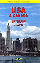 U.S.A et Canada en train