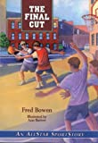 The Final Cut, Fred Bowen, 1561451924