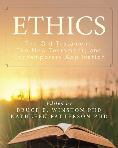 Ethics: The Old Testament, The New Testament, and Contemporary Application - Winston Contemporary Print