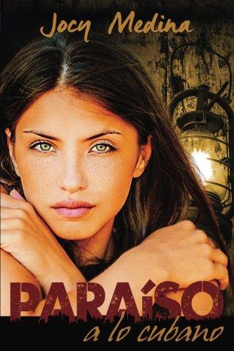 Paraiso a lo cubano (Spanish Edition) [Jocy Medina] (Tapa Blanda)