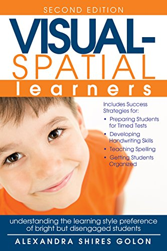 Visual-Spatial Learners: Differentiation Strategies for Creating a Successful Classroom