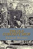 Image of The Old Curiosity Shop: by Charles Dickens