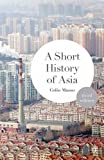 img - for A Short History of Asia book / textbook / text book