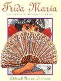 Frida Maria, Deborah Nourse Lattimore, 015201487X