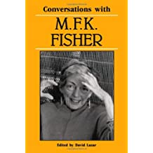 Conversations with M. F. K. Fisher (Literary Conversations Series)