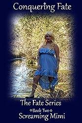 Conquering Fate (The Fate Series Book 2)