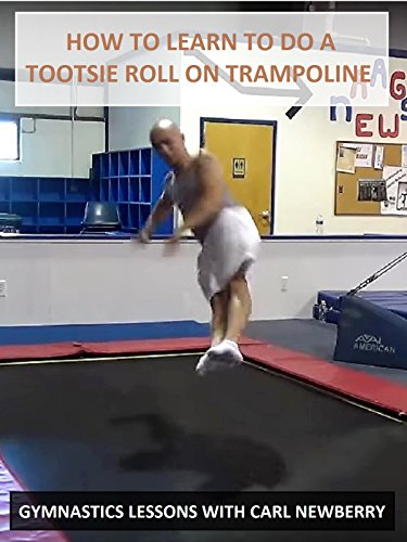 How-to-Learn-to-Do-a-Tootsie-Roll-on-Trampoline-Gymnastics-Lessons-with-Carl-Newberry