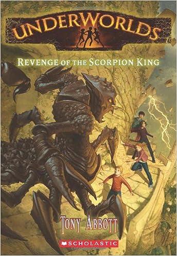 Revenge of the Scorpion King (Underworlds (Quality))