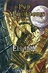 Le Pacte des Marchombres, tome 1 : Ellana par Bottero