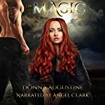 The Magic: The Wilds, Book Four | Donna Augustine