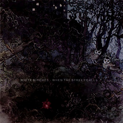 White Birches-When The Street Calls-CD-FLAC-2018-FWYH Download