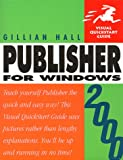 img - for Publisher 2000 Windows (Visual QuickStart Guide) book / textbook / text book