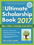 The Ultimate Scholarship Book 2017: B...