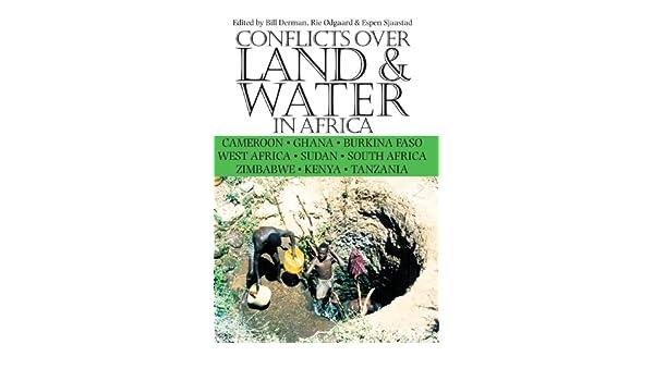 conflicts over land water in africa cameroon ghana burkina faso west africa sudan south africa zimbabwe kenya tanzania