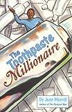 The Toothpaste Millionaire, Jean Merrill, 0395960630