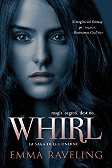 Whirl (Italian Edition) by [Raveling, Emma]