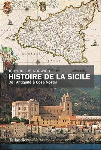Histoire de la Sicile - John Julius Norwich (2018) sur Bookys