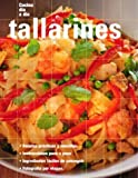 Tallarines: Noodles, Spanish-Language Edition (Cocina dia a dia) (Spanish Edition)