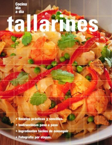Tallarines: Noodles, Spanish-Language Edition (Cocina dia a dia) (Spanish Edition) by Brand: Degustis