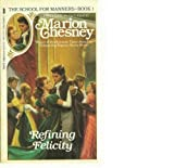 Refining Felicity, Marion Chesney, 0312915853