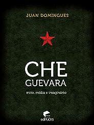 Che Guevara: mito, mídia e imaginário