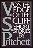 On the Edge of the Cliff, V. S. Pritchett, 0394504852