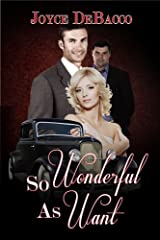 So Wonderful as Want Kindle Edition