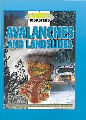 Avalanches and Landslides (Natural Disasters)