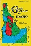 Roadside Geology of Idaho (Roadside Geology Series)