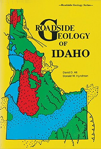 Roadside Geology of Idaho (Roadside Geology Series)