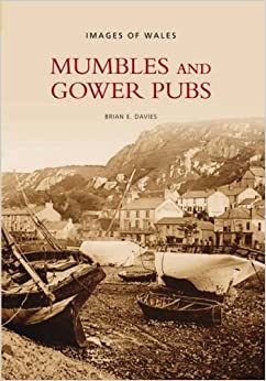Mumbles and Gower Pubs (Images of Wales)