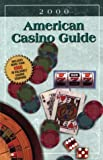 img - for American Casino Guide, 2000 edition (American Casino Guide) book / textbook / text book