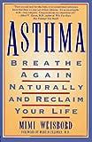 Asthma, Mimi Weisbord, 0312145446