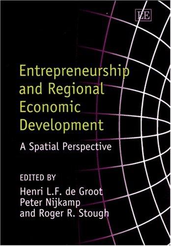 Entrepreneurship and Regional Economic Development: A Spatial Perspective PDF