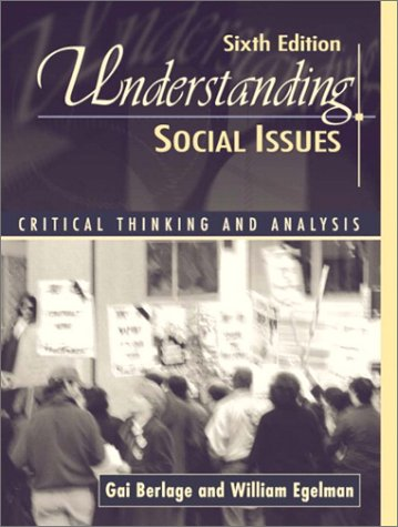 Understanding Social Issues: Critical Analysis and Thinking (6th Edition)