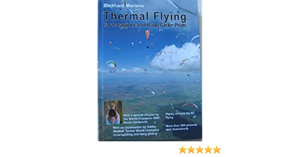 Thermal flying for paraglider and hang glider pilots 9783000202339 thermal flying for paraglider and hang glider pilots 9783000202339 amazon books fandeluxe Gallery