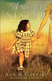 Angel Sister (Rosey Corner Book #1): A Novel by [Gabhart, Ann H.]