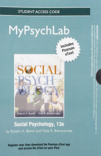 NEW MyPsychLab with Pearson eText -- Standalone Access Card -- for Social Psychology (13th Edition)