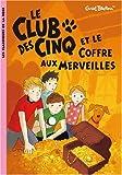 """Afficher """"Le Club des Cinq Le Club des Cinq et le coffre aux merveilles"""""""
