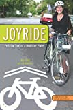Joyride: Pedaling Toward a Healthier Planet