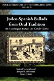 Judeo-Spanish Ballads from Oral Tradition, Samuel G. Armistead and Joseph H. Silverman, 1588710580