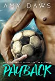 Payback: A One-Night-Stand, Athlete-Publicist Romance