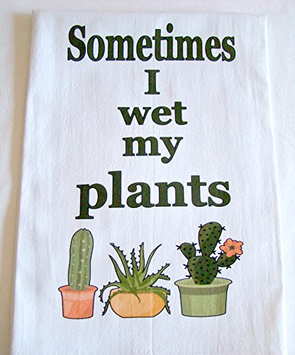 Printed Tea Towel - Sometimes I wet my plants Cactus printed tea towel